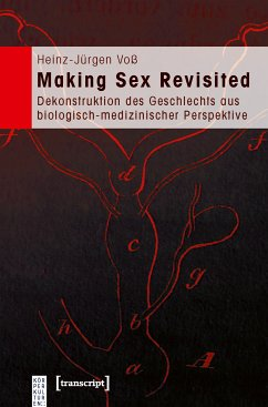 Making Sex Revisited (eBook, PDF) - Voß, Heinz-Jürgen