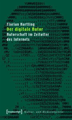Der digitale Autor (eBook, PDF) - Hartling, Florian