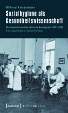 Sozialhygiene als Gesundheitswissenschaft (eBook, PDF)