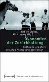 Ökonomien der Zurückhaltung (eBook, PDF)