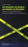 Der Historiker als Detektiv - der Detektiv als Historiker (eBook, PDF)