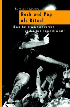 Rock und Pop als Ritual (eBook, PDF) - Mattig, Ruprecht