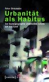 Urbanität als Habitus (eBook, PDF)
