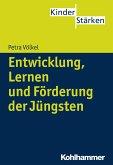 Entwicklung, Lernen und Förderung der Jüngsten (eBook, ePUB)