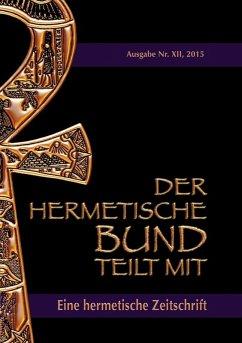 Der hermetische Bund teilt mit (eBook, ePUB)