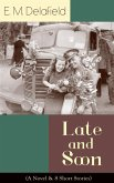Late and Soon (A Novel & 8 Short Stories) (eBook, ePUB)