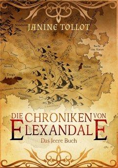 Die Chroniken von Elexandale (eBook, ePUB)