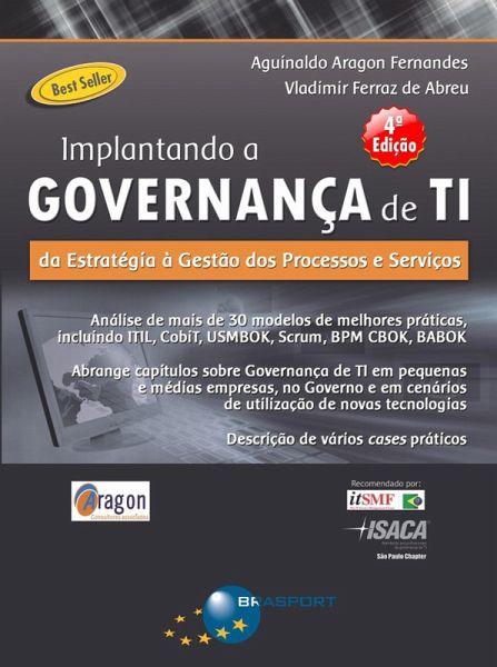 Implantando a governança de ti (4ª edição) da estratégia à ges 8.