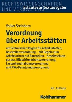 Verordnung über Arbeitsstätten (eBook, PDF) - Steinborn, Volker
