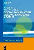 Social Dynamics in Second Language Accent (eBook, ePUB)
