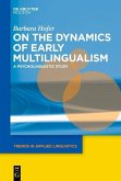 On the Dynamics of Early Multilingualism (eBook, PDF)