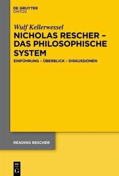Nicholas Rescher - das philosophische System (eBook, PDF) - Kellerwessel, Wulf