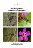 Naturfotografie mit Superzoom-Bridgekameras