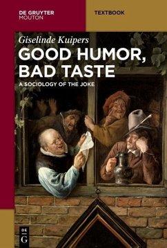 Good Humor, Bad Taste (eBook, PDF) - Kuipers, Giselinde