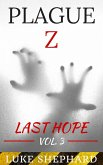 Plague Z: Last Hope - Vol. 3 (eBook, ePUB)
