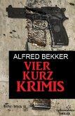 Vier Kurz-Krimis (eBook, ePUB)
