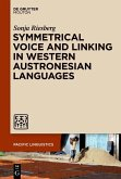 Symmetrical Voice and Linking in Western Austronesian Languages (eBook, ePUB)