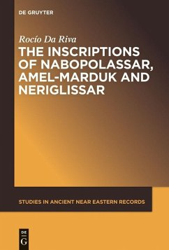 The Inscriptions of Nabopolassar, Amel-Marduk and Neriglissar (eBook, PDF) - Da Riva, Rocío