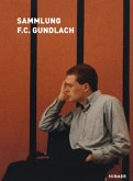 Die Sammlung F.C. Gundlach