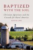 Baptized with the Soil (eBook, ePUB)