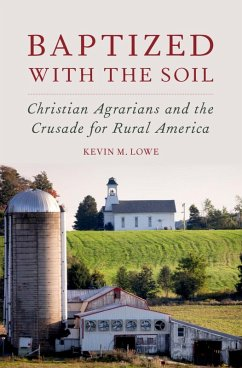 Baptized with the Soil (eBook, ePUB) - Lowe, Kevin M.