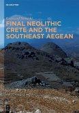 Final Neolithic Crete and the Southeast Aegean (eBook, ePUB)