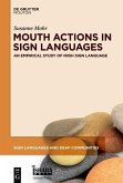Mouth Actions in Sign Languages (eBook, PDF)