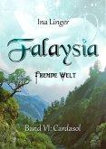 Cardasol / Falaysia - Fremde Welt Bd.6 (eBook, ePUB)