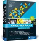 VMware vSphere 6 - Das umfassende Handbuch