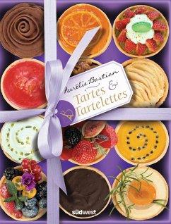 Tartes & Tartelettes (eBook, ePUB) - Bastian, Aurélie