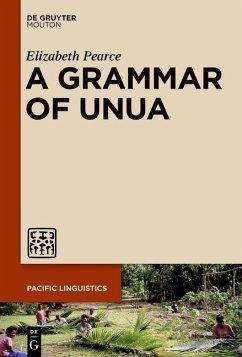 A Grammar of Unua (eBook, PDF) - Pearce, Elizabeth