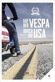 Auf der Vespa durch die USA (eBook, PDF)