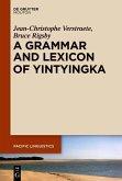 A Grammar and Lexicon of Yintyingka (eBook, ePUB)