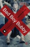 Bad Boy Bubby (eBook, ePUB)