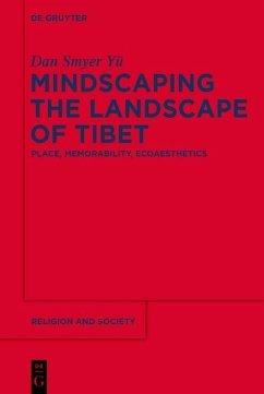 Mindscaping the Landscape of Tibet (eBook, ePUB) - Smyer Yü, Dan