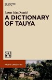 A Dictionary of Tauya (eBook, PDF)