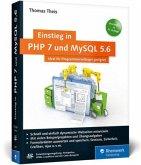 Einstieg in PHP 7 und MySQL 5.6