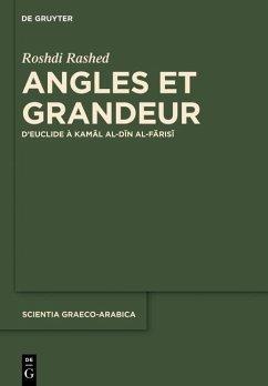 Angles et Grandeur dEuclide à Kamal al-Din al-Farisi