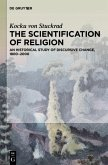 The Scientification of Religion (eBook, ePUB)