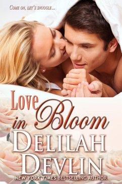 Love in Bloom (eBook, ePUB) - Devlin, Delilah