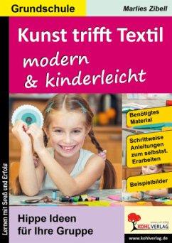 Kunst trifft Textil ... modern & kinderleicht