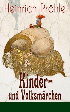 Kinder- und Volksmärchen (81 Geschichten in einem Buch - Vollständige Ausgaben) (eBook, ePUB)