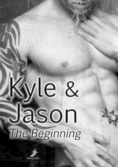 Kyle & Jason: The Beginning - Thomas, Andy D.
