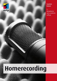 Homerecording (eBook, ePUB) - Kaiser, Carsten