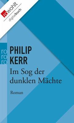 Im Sog der dunklen Mächte. Ein Fall für Bernhard Gunther. Deutsch von Hans J. Schütz.