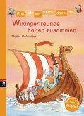Wikingerfreunde halten zusammen / Erst ich ein Stück, dann du. Minibücher Bd.1 (Mängelexemplar)