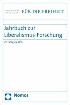 Jahrbuch zur Liberalismus-Forschung 2015