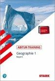 STARK Abitur-Training - Geographie 1 Bayern mit Active Book