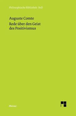 Rede über den Geist des Positivismus (eBook, PDF) - Comte, Auguste