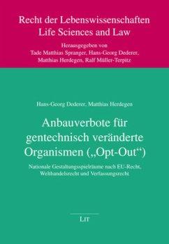 Anbauverbote für gentechnisch veränderte Organismen (